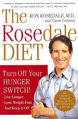 The Rosedale Diet By Rosedale, Ron/ Colman, Carol