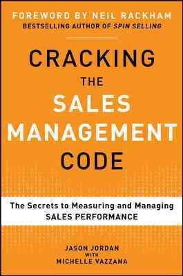 Cracking the Sales Management Code By Jordan, Jason/ Teel, Michelle