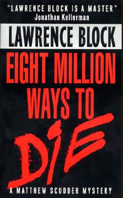 Eight Million Ways to Die By Block, Lawrence